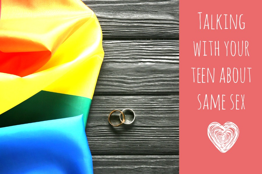 Why the conversation with teens about Same Sex Marriage is important.